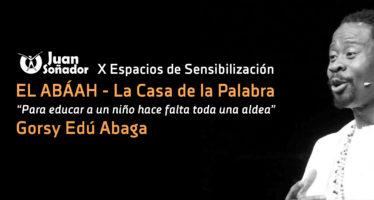 """X Espacios de Sensibilización. """"EL ABÁAH""""."""
