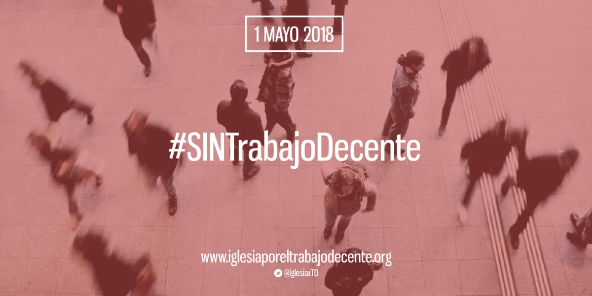 ITD_sintrabajodecente1Mayo2018_nota